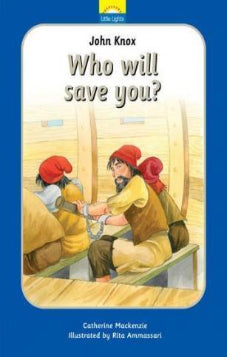 Who Will Save You? (John Knox)