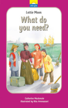 What Do You Need? (Lottie Moon)