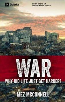 War - Why Did Life Just Get Harder?