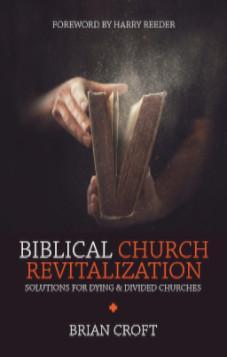 Biblical Church Revitalisation