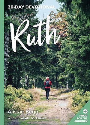 Ruth - 30 Day Devotional