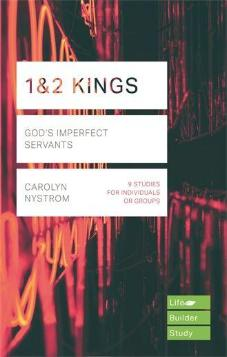 1&2 Kings: Gods: Imperfect Servants