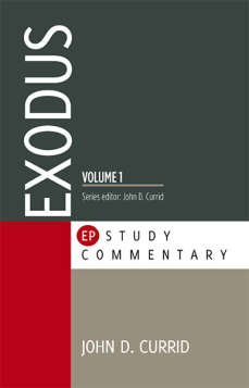 Exodus, Vol. 1 (Evangelical Press Study Commentary)