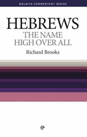 Hebrews: The Name High Over All