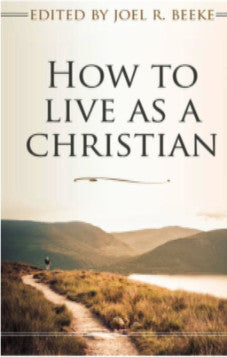 How to live as a Christian