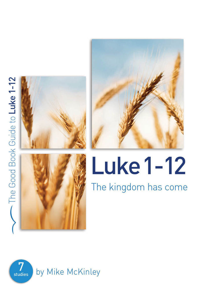 The Good Book Guide to Luke 1-12