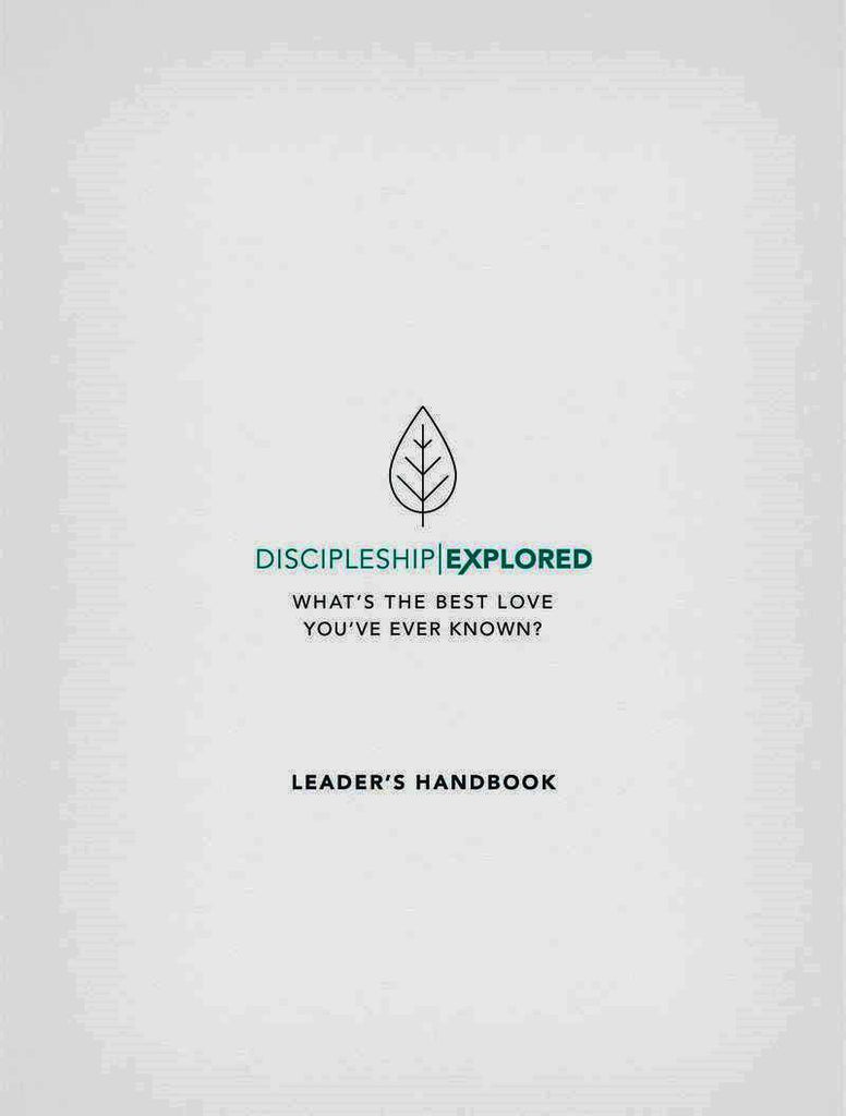 Discipleship Explored Leader's Handbook