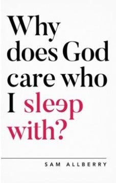 Why Does God Care Who I Sleep With