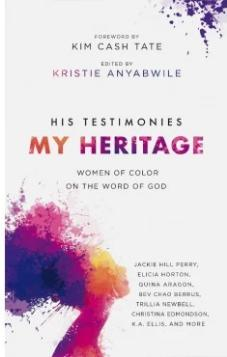 His Testimonies My Heritage