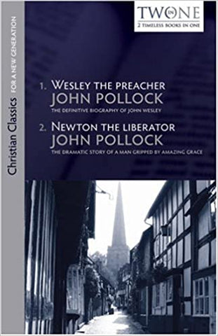 Wesley the Preacher: Newton the Liberator
