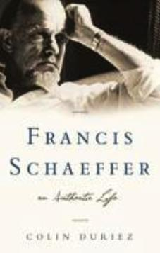 Francis Schaeffer An Authentic Life