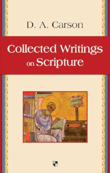 Collected Writings on Scripture (Used Copy)