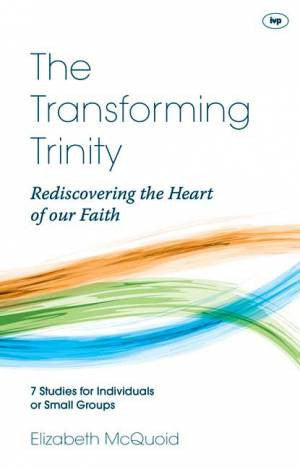 The Transforming Trinity – Study Guide