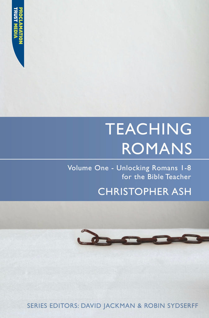 Teaching Romans volume 1