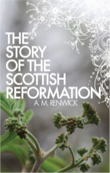 The Story of the Reformation