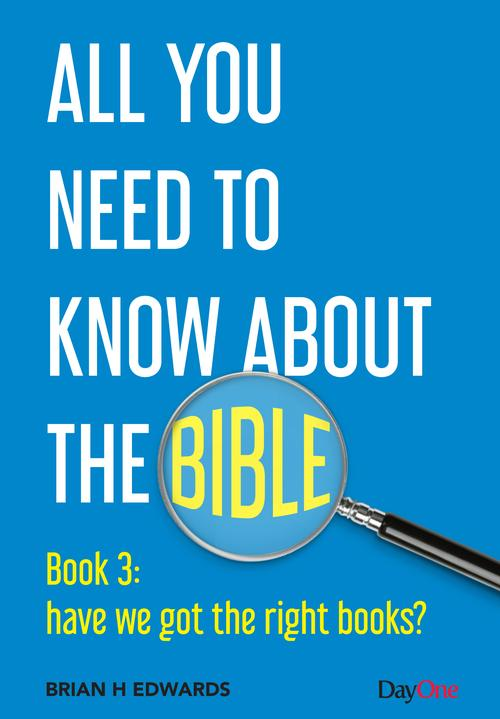 All You Need To Know About The Bible Book 3: have we got the right books