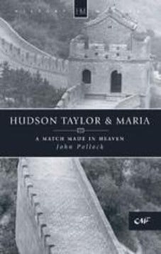 Hudson Taylor & Maria A Match Made in Heaven