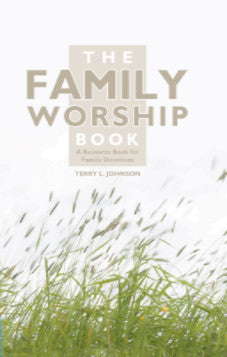 The Family Worship Book