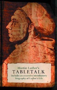 Martin Luther's Tabletalk