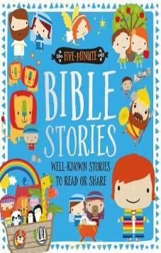 Five Minute Bible Stories