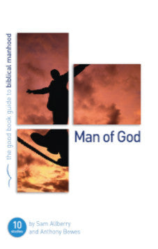 The Good Book Guide to Biblical Manhood