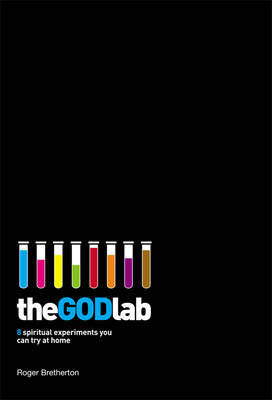 The GOD Lab: 8 Spiritual Experiments You Can Try at Home
