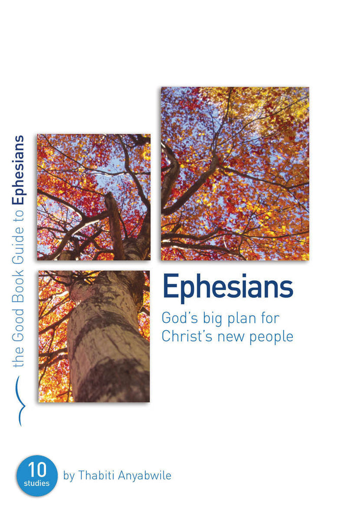 The Good Book Guide to Ephesians