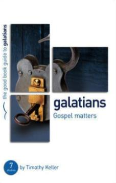 The Good Book Guide to Galatians