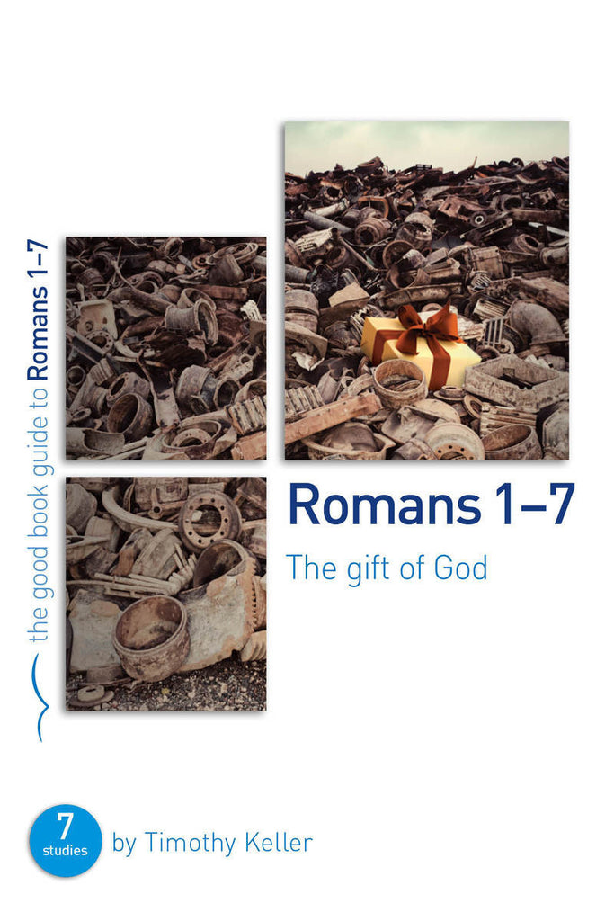 The Good Book Guide to Romans 1-7