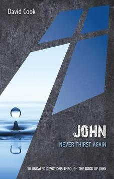John - Never Thirst Again