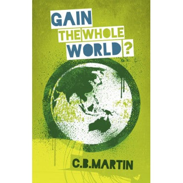 Gain the Whole World?