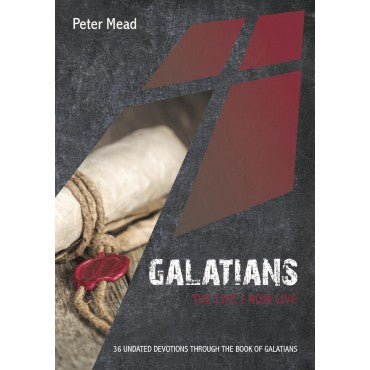 Galatians. The Life I Now Live