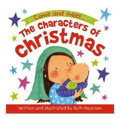The Characters of Christmas Board Book