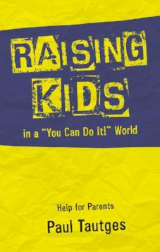 "Raising Kids in a ""You can do It"" World"