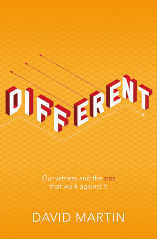 Different: Our witness and the sins that work against it