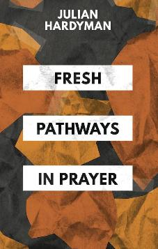 Fresh Pathways in Prayer