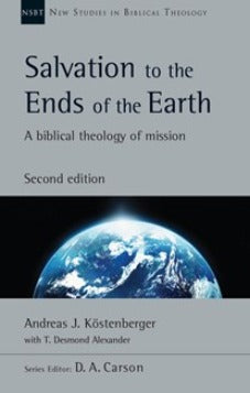 Salvation to the Ends of the Earth (2nd edition)