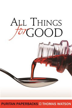 All Things for Good