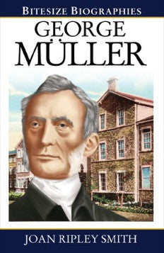George Müller (Bitesize Biographies)
