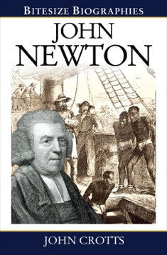 John Newton (Bitesize Biographies)