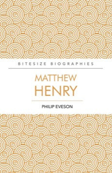 Matthew Henry (Bitesize Biographies)