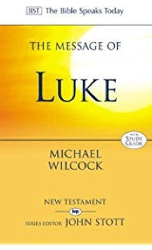 The Message of Luke