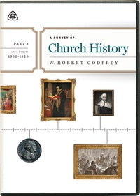 A Survey of Church History Part 4 DVD
