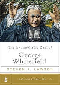 The Evangelistic Zeal of George Whitefield (ePub eBook)