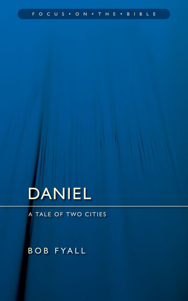 Daniel: A Tale of two Cities