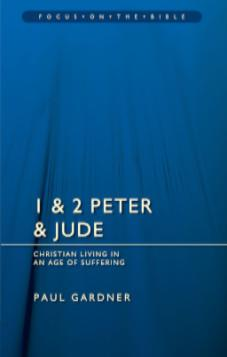 1 & 2 Peter and Jude: Christians Living in an Age of Suffering