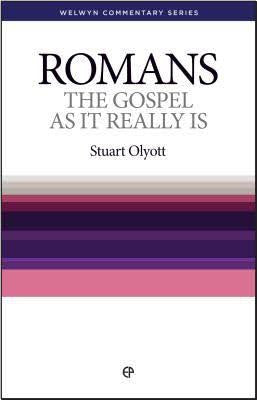 Romans, The Gospel As It Really Is