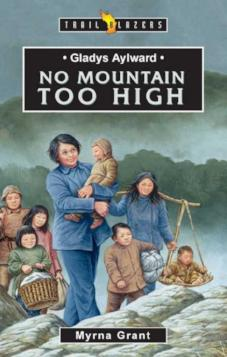 Gladys Aylward: No Mountain Too High