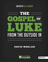 The Gospel of Luke From the Outside In Bible Study Kit
