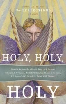 Holy, Holy, Holy: Proclaiming the Perfections of God (Kindle eBook)